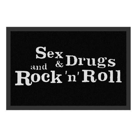 Fussmatte: Sex Drugs & Rock 'n' Roll